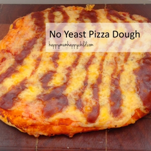 no yeast pizza dough recipe happy mum happy child